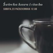 Świecka kawa i ciacho