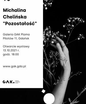 Michalina Chelińska Pozostałość
