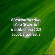 Uroczysta Gala Otwarcia V edycji Festiwalu Wrażliwego