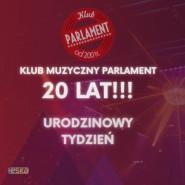 20 Urodziny Klubu Muzycznego Parlament - Urodzinowy Tydzień