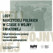 Losy nauczycieli polskich w czasie II wojny światowej