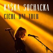 Kaśka Sochacka - Ciche dni Tour