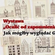 """Ocalić od zapomnienia: """"Gdańskie fasady"""" - Jak mógłby wyglądać Gdańsk?"""