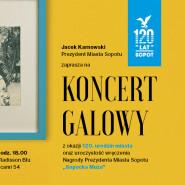 Koncert Galowy z okazji 120-urodzin miasta