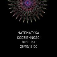 Matematyka codzienności - symetria