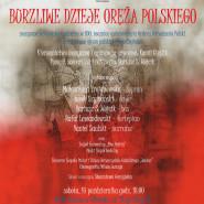 """Muzyczne widowisko teatralne """"Burzliwe dzieje oręża polskiego"""""""