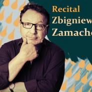 Zamachowski - Recital 40 lat minęło...
