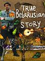 Belarusian True Story w Paszczy Lwa