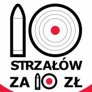 Zawody Strzeleckie: 10 strzałów za 10 zł