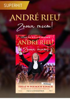 Andre Rieu. Znowu razem