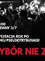 Wybór, nie zakaz! Protest rok po wyroku PseudoTrybunału