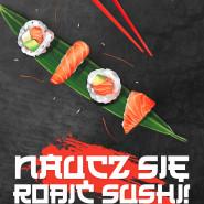 Naucz się robić sushi! Warsztaty kulinarne z finalistką MasterChef