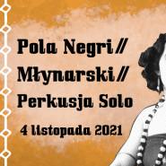 RE: START sezonu filmowego 2021/22: Pola Negri / Młynarski