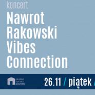 Vibes Connection - Nawrot / Rakowski