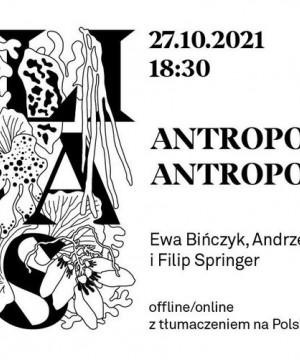 Spotkania wokół Klimaksu: Antropocen / Antropocień