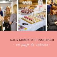 IX Gala Kobiecych Inspiracji -od pasji do sukcesu!