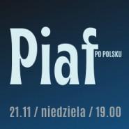 Piaf po polsku - Dorota Lulka / Paweł Nowak