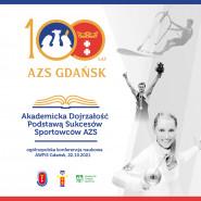 """Ogólnopolska Konferencja Naukowa """"Akademicka dojrzałość podstawą sukcesów sportowców AZS"""""""