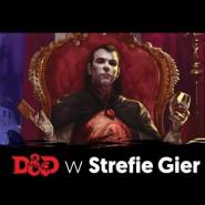 Dungeons & Dragons w Rebelowej Strefie Gier