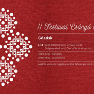 II Festiwal Csángó w Polsce - Między Morzem Czarnym a Bałtykiem |