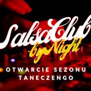 SalsaClub by Night - otwarcie sezonu tanecznego