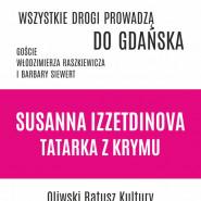 Wszystkie drogi prowadzą do Gdańska - Susanna Izzetdinova