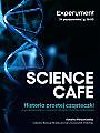 Science Cafe. Historia prostej cząsteczki