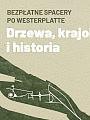 Spacery historyczno-krajobrazowe na półwyspie Westerplatte