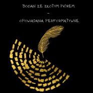 Baśnie ukraińskie. Bocian ze złotym piórem - opowiadania performatywne