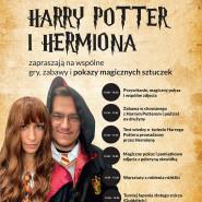 Gry,zabawy i magiczne pokazy sztuczek z Harrym Potterem i Hermioną