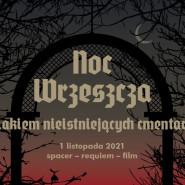 Noc Wrzeszcza 2021: szlakiem nieistniejących cmentarzy