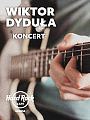 Koncert na żywo - Wiktor Dyduła