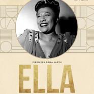 Ella Fitzgerald! Jazzowy wieczór