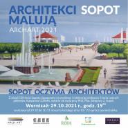 """Otwarcie wystawy """"Sopot oczyma architektów"""""""