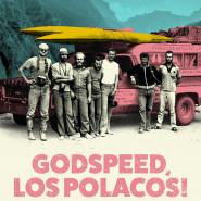 Pokaz filmu Godspeed Los Polacos