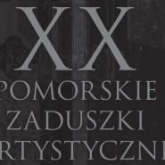 XX Pomorskie Zaduszki Artystyczne