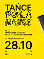 Tańce Połamańce: ALLG, Magiczny Gościu, PCLZ, Oskar Lehman
