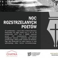 Noc rozstrzelanych poetów - wieczór pamięci ofiar represji komunistycznych.