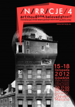 Festiwal Narracje 2012. Instalacje i Interwencje w Przestrzeni Publicznej