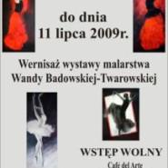 Wokół baletu - wystawa malarstwa Wandy Badowskiej Twarowskiej