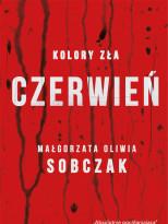 """3 książki """"Kolory zła. Czerwień"""" Małgorzaty Oliwii Sobczak"""
