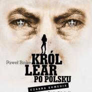 Król Lear po polsku