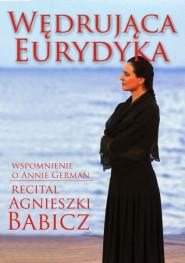Wędrująca Eurydyka -