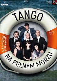 Tango - na pełnym morzu -