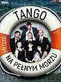 Tango - na pełnym morzu