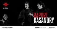 Raport Kasandry -