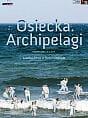 Osiecka. Archipelagi