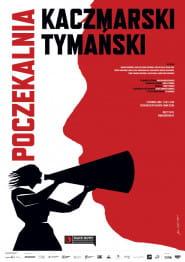 Poczekalnia Kaczmarski/Tymański -