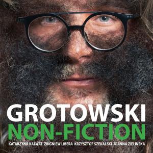 Grotowski Non-Fiction