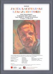 Jacek Kaczmarski - lekcja historii -